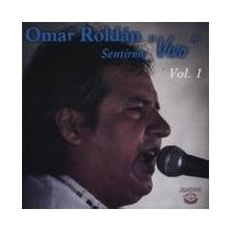 Omar Roldán - Sentirme Vivo Vol. 1 - Cd