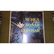 Musica Para Soñar Y Reposar