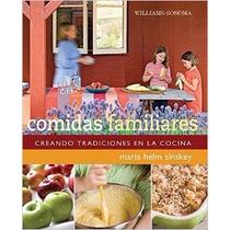 Williams Sonoma: Comidas Familiares