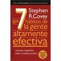 Los 7 Hábitos Gente Altamente Efectiva. Stephen Covey(nuevo)