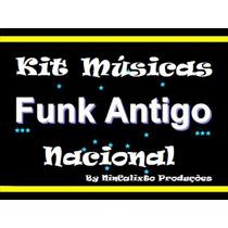 Kit 500 Músicas Funk Das Antigas Nacional