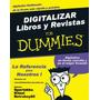 DIGITALIZAR LIBROS Y REVISTAS PARA DUMMIES