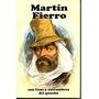 Martin Fierro, Jose Hernandez Nuevo!!!