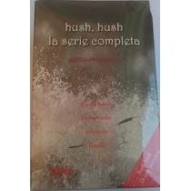 Libros Hush, Hush, La Serie Completa