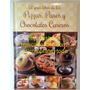 Libro El Gran Libro De Las Pizzas Panes Y Chocolates Caseros