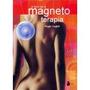 El Libro De La Magnetoterapia; Roger Coghill Envío Gratis