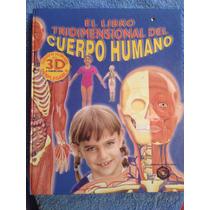Libro Cuerpo Humano Tridimensional 3d