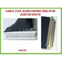 Cable De Flex Acer D150 Original Nuevo