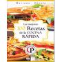 Libro: Las Mejores 100 Recetas De La Cocina Rápida - Pdf