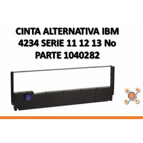 Cinta Alternativa Ibm 4234 Serie 11 12 13 No Parte 1040282