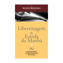 Livro Libertinagem & Estrela Da Manhã Manuel Bandeira