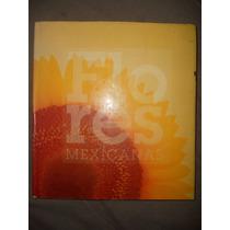 Libro / Las Flores Mexicanas