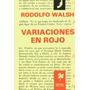 Variaciones En Rojo - Roberto Walsh