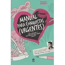Livro Manual Para Conquistas (urgentes) Vários Autores