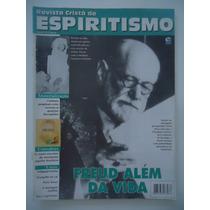 Revista Cristã De Espiritismo #03 Freud Além Das Vida