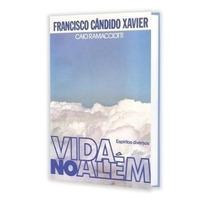 Livro Vida No Além Francisco Cândido Xavier