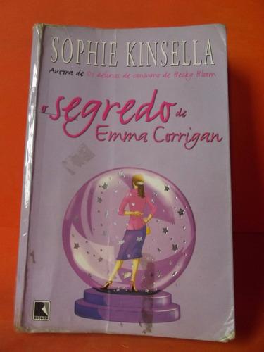 EMMA - CORRIGAN BAIXAR O SOPHIE DE SEGREDO KINSELLA