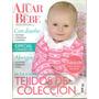 Plena Ajuar Del Bebé - De O A 4 Años - Dos Agujas Y Crochet
