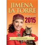 Predicciones 2015 El Año De Leo - Jimena La Torre - Grijalbo