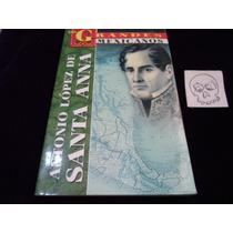Antonio Lopez De Santa Anna Biografia