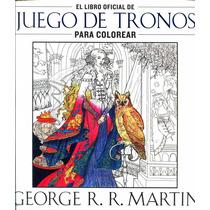 Juego De Tronos Para Colorear - George R.r. Martin / Plaza &
