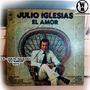 Julio Iglesias Lp El Amor Disco 1975 Vinilo Coleccion