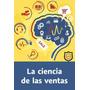 Vide02brain La Ciencia De Las Ventas Video Cursos