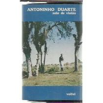 Fita Cassete Antoninho Duarte Solo De Violão