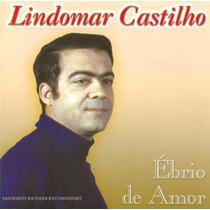 Cd Lindomar Castilho Ebrio De Amor