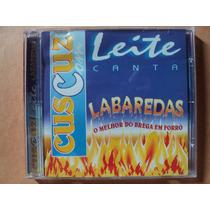 Forró Cuscuz Com Leite- Cd Canta Labaredas- 2000- Semi Novo!