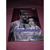 Las Abandonadas / Dolores Del Río / Pedro Armendáriz