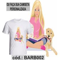 Blusa Camisa Camiseta Personalizada Sublimaçã Estampa Barbie