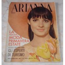 Revista Arianna Nº 109 - 1969 - Moda - Importada / Itália