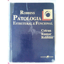 Livro Patologia Estrutural E Funcional Robbins
