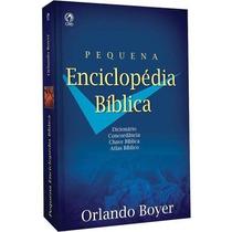 Pequena Enciclopédia Bíblica Orlando Boyer Frete Grátis