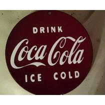 Cartel Antiguo Chapa Enlozada Coca Cola