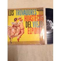 Lp Los Trovadores Huastecos