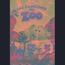 Dvd Varios Interpretes Las Canciones Del Zoo Nuevo