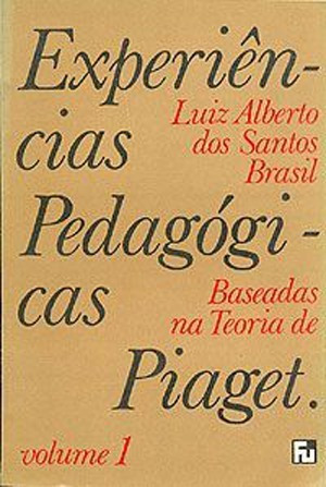 af21c9fc65f Experiências Pedagógicas Piaget V.1 - Luiz Alberto S Brasil - R  24 ...