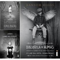 Orfanato Srta. Peregrine + Cidade Etereos + Biblioteca Almas