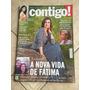 Revista Contigo Fátima Bernardes Juliana Paes José De Abreu