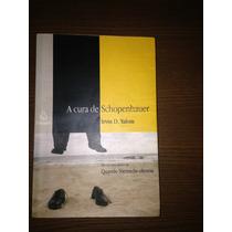 A Cura De Schopenhauer - Irvin D. Yalon