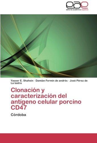 Libro : Clonacion Y Caracterizacion Del Antigeno Celular ...