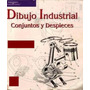 Dibujo Industrial Conjuntos Y Despieces