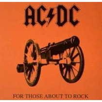 Ac/dc For Those About To Rock - Vinilo 180 Gramos Nuevo Imp