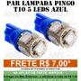 Par Lampadas Pingo T10 5 Leds Smd Azul Neon Anx Leds