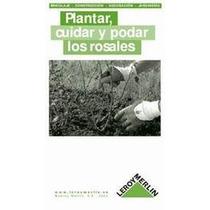 Plantar Cuidar Y Podar Rosales-ebook-libro-digital