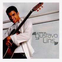 Gustavo Lins - O Melhor De - Cd