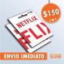 Cartão Presente Pré-pago Netflix Assinatura R$ 150 Imediato