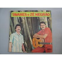 Lp Vinil Tavares E Ze Negrao (taviano E Tavares) Otimo Estad
